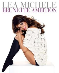 lea-michele-brunette-ambition-book-cover-jpg